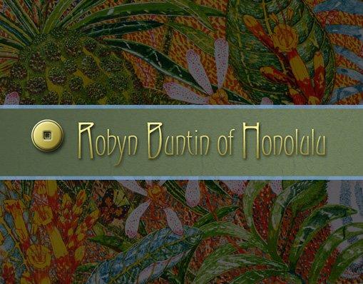 Robyn Buntin of Honolulu